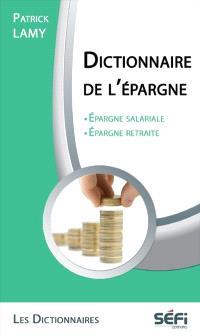 Le dictionnaire de l'épargne salariale