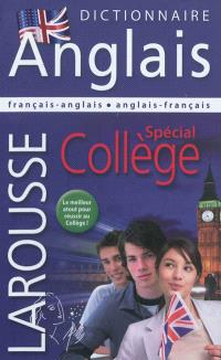 Larousse dictionnaire français-anglais, anglais-français : spécial collège = Larousse dictionary French-English, English-French