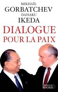 Dialogue pour la paix