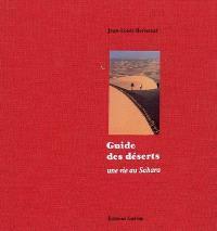 Guide des déserts : une vie au Sahara