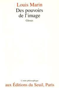 Des pouvoirs de l'image : gloses