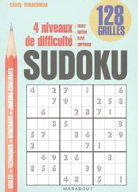 Sudoku : 128 grilles : 4 niveaux de difficulté...