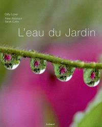 L'eau du jardin