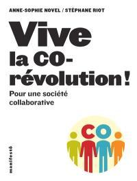Vive la corévolution ! : pour une société collaborative