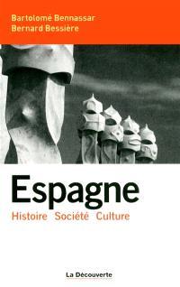 Espagne : histoire, société, culture