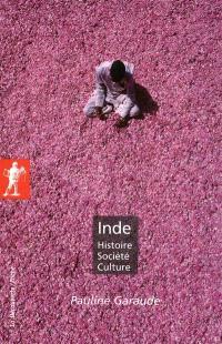 Inde : histoire, société, culture