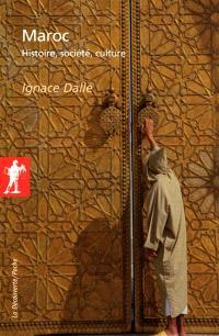 Maroc : histoire, société, culture