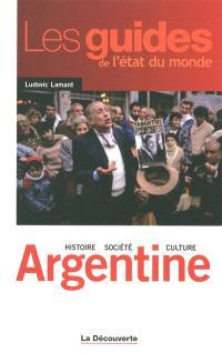 Argentine : histoire, société, culture