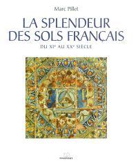 La splendeur des sols français : du XIe au XXe siècle