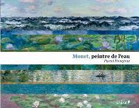Monet, peintre de l'eau
