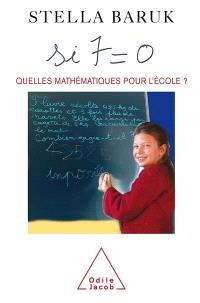 Si 7 = 0 : quelles mathématiques pour l'école ?