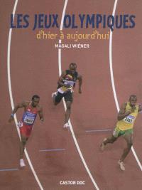 Les jeux Olympiques : d'hier à aujourd'hui