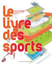 Le livre des sports : découvrir et pratiquer plus de 100 activités sportives