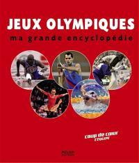 Jeux Olympiques : ma grande encyclopédie