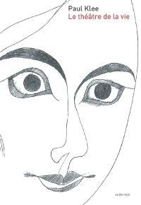 Paul Klee, le théâtre de la vie