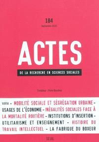 Actes de la recherche en sciences sociales. n° 184