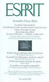 Esprit. n° 367, Actualité d'Ivan Illich