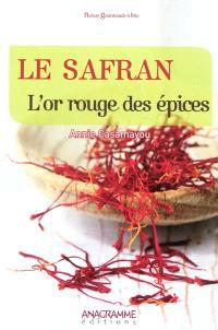 Le safran, l'or rouge des épices