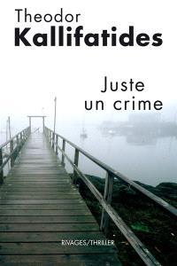 Juste un crime