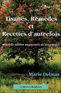 Tisanes, remèdes et recettes d'autrefois