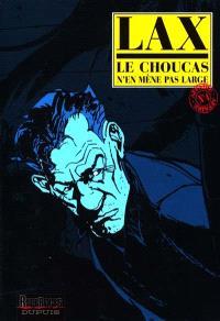 Le Choucas. Volume 4, Le Choucas n'en mène pas large