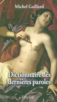 Dictionnaire des dernières paroles