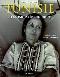 Tunisie, la cuisine de ma mère