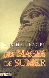 Les mages de Sumer : les immortels