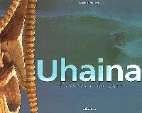Uhaina : l'essence du surf