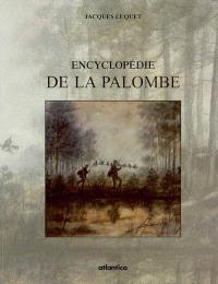 Encyclopédie de la palombe