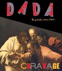 Dada. n° 175, Caravage