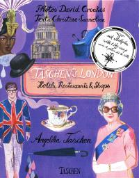 Taschen's London : hotels, restaurants & shops