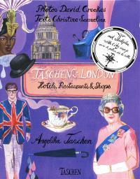 Taschen's London : hotels, restaurants & shops