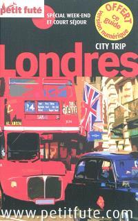 Londres : spécial week-end et court séjour : 2012-2013