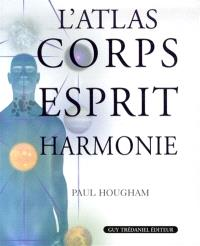 L'atlas corps, esprit, harmonie