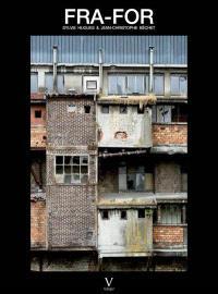 FRA-FOR : portrait d'une usine. Volume 1