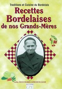 Recettes bordelaises de nos grands-mères : traditions et cuisine du Bordelais
