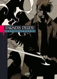 Paradis perdu. Volume 1, Enfer