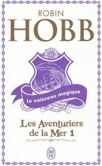 Les aventuriers de la mer. Volume 1, Le vaisseau magique