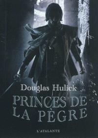 Les bas-fonds d'Ildrecca. Volume 1, Princes de la pègre