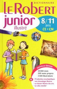 Le Robert junior illustré : dictionnaire 8-11 ans, CE-CM