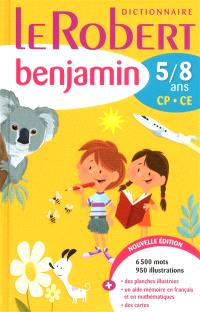 Le Robert benjamin : dictionnaire 5-8 ans, CP-CE