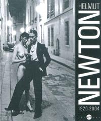 Helmut Newton, 1920-2004 : exposition, Paris, Grand Palais, galerie sud-est, 24 mars-17 juin 2012 : exposition, Paris, Galeries nationales du Grand Palais, du 24/3/2012