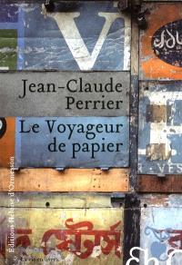Le voyageur de papier : roman vrai
