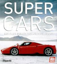 Supercars : les plus belles voitures de sport