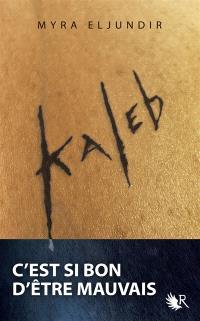 Kaleb. Volume 1