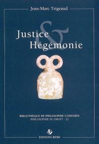 Justice & hégémonie : la philosophie du droit face à la discrimination d'Etat