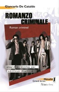 Romanzo criminale = Roman criminel