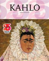 Frida Kahlo : 1907-1954 : souffrance et passion