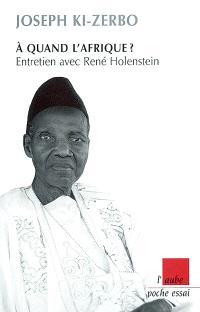 A quand l'Afrique ? : entretien avec René Holenstein